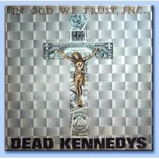 """Dead Kennedys : In God We Trust, Inc. (12 Single)"""""""
