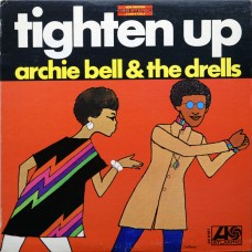 Bell, Archie and The Drells : Tighten Up (Vinyl) Second Hand