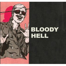 Bloody Hell : My Boss Ross/1991/Drone Pilots Union/Upp (7 Single)""
