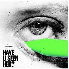 Alma : Have U Seen Her? (Vinyl)