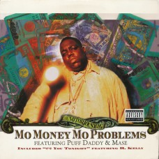 """Notorious B.I.G. : Mo Money Mo Problems (12 Single) Second Hand"""""""