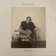Van Duren : Idiot Optimism (Vinyl)