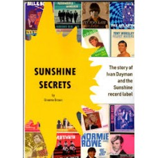 Graeme Brown : Sunshine Secrets: The Story Of Ivan (Book)
