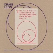 Craig Leon : Canon: Anthology Of Interplanetary (Vinyl)