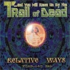 And You Will Know Us By The Trail Of De : Relative Ways (CD Single) Second Hand