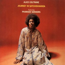 Alice Coltrane : Journey In Satchidananda (Vinyl)