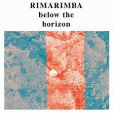 Rimarimba : Below The Horizon (Vinyl)