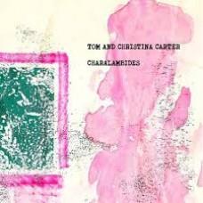 Carter, Tom And Christina : Charalambides (Vinyl)