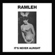 "Ramleh : It's Never Alright / Kerbcrawler (7 Single)"""