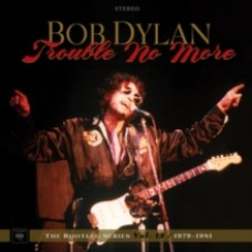 Bob Dylan : Trouble No More: The Bootleg Series (Vinyl Box Set)