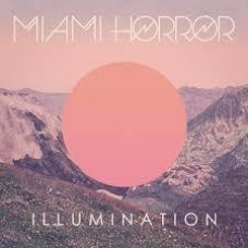 Miami Horror : Illumination (Vinyl Box Set)