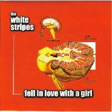 White Stripes : Fell In Love With A Girl: CD2 (CD Single) Second Hand