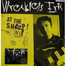 Wreckless Eric : At The Shop! (Vinyl) Second Hand