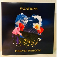 Vacations : Forever In Bloom (Vinyl)