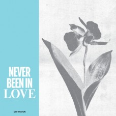 Sam Weston : Never Been In Love (12 Single)""