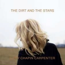 Carpenter, Mary Chapin : Dirt And The Stars (Vinyl)
