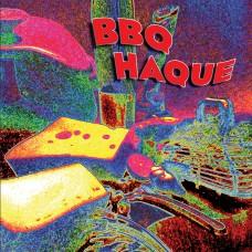 Bbq Haque : Bbq Haque (Vinyl)