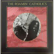 Roamin' Catholics : Roamin' Catholics (Vinyl)
