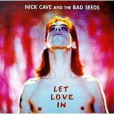 Cave, Nick and The Bad Seeds : Let Love In (Vinyl)