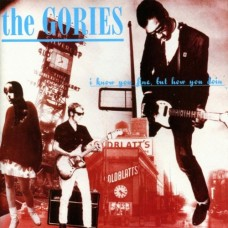 Gories : I Know You Fine, But How You Doin' (Vinyl)