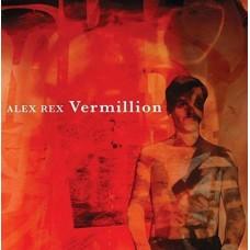 Alex Rex : Vermillion (Vinyl)