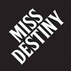 Miss Destiny : Miss Destiny (Vinyl)