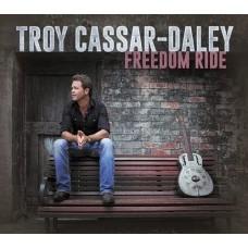 Troy Cassar-Daley : Freedom Ride (CD)