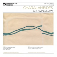 Charalambides : Glowing Raw (Vinyl)