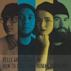 Belle And Sebastian : How To Solve Our Human Problems (Vinyl Box Set)