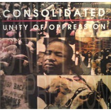 Consolidated : Unity Of Oppression (CD Single) Second Hand