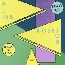 Alien Nosejob : Buffet Of Love (12 Single)""