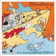 Mudhoney : Every Good Boy Deserves Fudge (Vinyl Box Set)