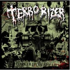 Terrorizer : Darker Days Ahead (Vinyl) Second Hand