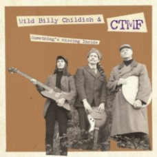 """Childish, Wild Billy and Ctmf : Something's Missing Inside / Walking On (7 Single)"""""""