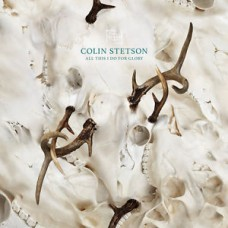 Colin Stetson : All This I Do For Glory (Vinyl)