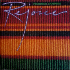 Pharoah Sanders : Rejoice (Vinyl Box Set)