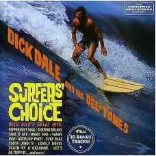 Dale, Dick And His Del-Tones : Surfer's Choice (CD)