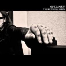 Mark Lanegan : Straight Songs Of Sorrow (CD)