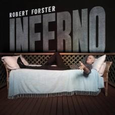 Robert Forster : Inferno (Vinyl)
