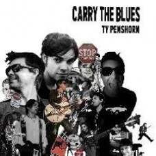 Ty Penshorn : Carry The Blues (CD)