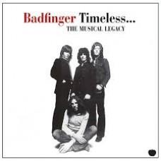 Badfinger : Timeless...: The Musical Legacy (CD)