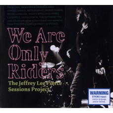 Various : We Are Only Riders: The Jeffrey Lee (CD) Second Hand