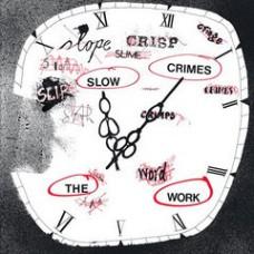 Work : Slow Crimes: Lp + Cd (Vinyl)