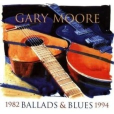 Gary Moore : Ballads and Blues 1982-1994 (CD)