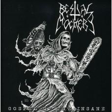 Bestial Mockery : Gospel Of The Insane (CD)