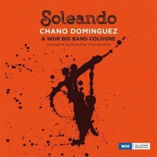 Dominguez, Chano and Wdr Big Band Cologne : Soleando (Vinyl) Second Hand