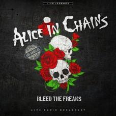 Alice In Chains : Bleed The Freaks (Vinyl)