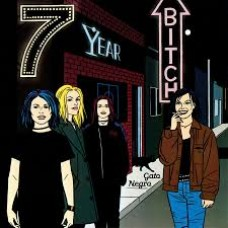 7 Year Bitch : Gato Negro (Vinyl)