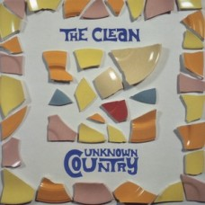 Clean : Unknown Country (Vinyl)
