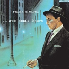 Frank Sinatra : In The Wee Small Hours (CD)